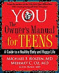 You The Owners Manual for Teens