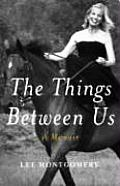 The Things between Us: A Memoir Cover