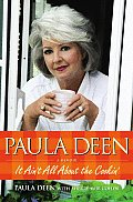 Paula Deen It Aint All About the Cookin