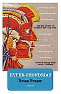 Hyper-Chondriac: One Man's Quest to Hurry Up and Calm Down