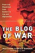 Blog of War Front Line Dispatches from Soldiers in Iraq & Afghanistan