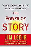 Power of Story Rewrite Your Destiny in Business & in Life
