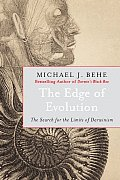 Edge of Evolution The Search for the Limits of Darwinism