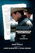 Brokeback Mountain : Story To Screenplay (05 Edition)