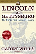 Lincoln at Gettysburg: The Words That Remade America (Simon & Schuster Lincoln Library) Cover
