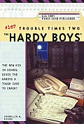 Hardy Boys #167: Trouble Times Two