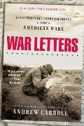 War Letters : Extraordinary Correspondence From American Wars (01 Edition) Cover