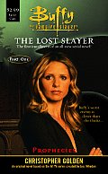 Lost Slayer 01 Prophecies Buffy The Vamp