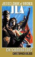 Exterminators JLA Justice League Of America