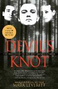 Devils Knot The True Story of the West Memphis Three