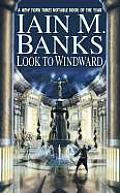 Look To Windward by Iain M Banks