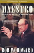 Maestro Greenspans Fed & The American Bo