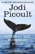 Songs of the Humpback Whale A Novel in Five Voices