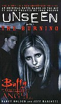 Buffy/Angel Crossover: Unseen #1: The Burning