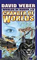 Changer Of Worlds Worlds Of Honor 3