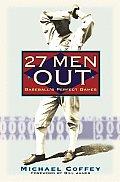 27 Men Out Baseballs Perfect Games