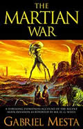Martian War Wells War Of The Worlds