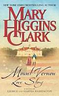 Mount Vernon Love Story: A Novel of George and Martha Washington Cover