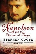 Napoleon & the Hundred Days
