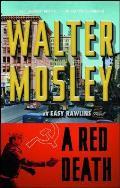 A Red Death: An Easy Rawlins Mystery