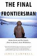 Final Frontiersman Heimo Korth