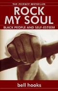 Rock My Soul: Black People and Self-Esteem Cover