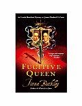 Fugitive Queen Ursula Blanchard