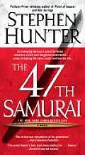 47th Samurai Bob Lee Swagger