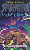 Spider-Man: The Secret of the Sinister Six (Spider-Man)
