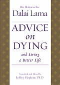Advice On Dying & Living A Better Life