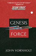 Genesis Force (Star Trek) by John Vornholt