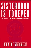 Sisterhood Is Forever The Womens Anthology for the New Millennium