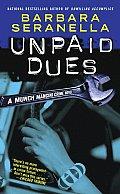 Unpaid Dues A Munch Mancini Crime Novel