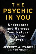 Psychic in You Understand & Harness Your Natural Psychic Power
