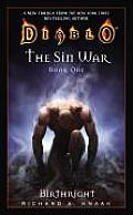 Birthright: Diablo: The Sin War #01 (The Sin War #01) by Richard A. Knaak