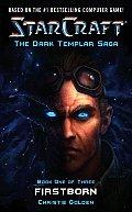 Firstborn: Starcraft (The Dark Templar Saga #01)