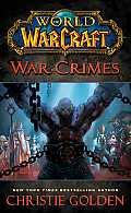 Diablo #04: World Of Warcraft: War Crimes by Christie Golden