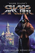 Chaos & Amber: Roger Zelazny's The Dawn Of Amber by John G Betancourt