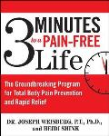 3 Minutes to a Pain-Free Life: The Groundbreaking Program for Total Body Pain Prevention and Rapid Relief Cover