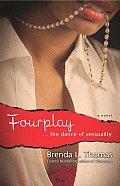 Fourplay: ...the Dance of Sensuality