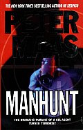 Manhunt The Incredible Pursuit Of A Cia