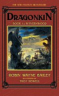 Dragonkin #01: Wyvernwood by Robin Bailey