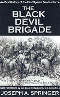Black Devil Brigade The True Story Of the First Special Service Force