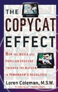 Copycat Effect (04 Edition)