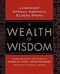 A Wealth of Wisdom: Legendary African American Elders Speak