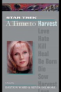 A Star Trek: The Next Generation: Time #4: A Time to Harvest