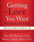 Getting the Love You Want Workbook The New Couples Study Guide
