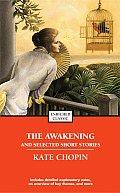 Awakening & Selected Stories of Kate Chopin