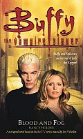 Buffy the Vampire Slayer:  Blood and Fog