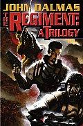 The Regiment: A Trilogy
